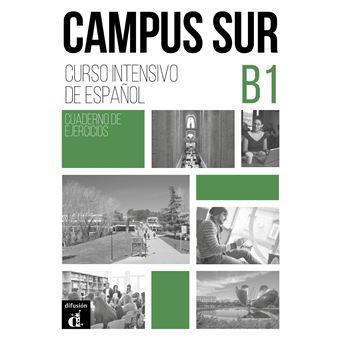 Campus Sur B1 - Cahier d'exercices + MP3 Cahier de l'élève ...