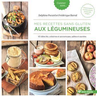 recettes sans gluten recettes savoureuses et simples a raliser sans gluten