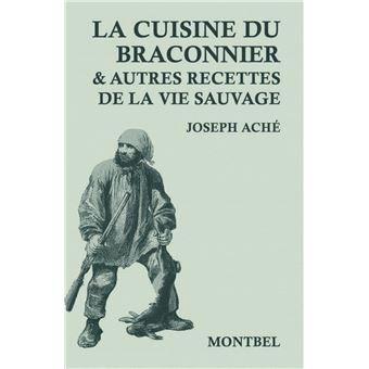 La bécasse. Cuisine & saveurs - Joseph Aché