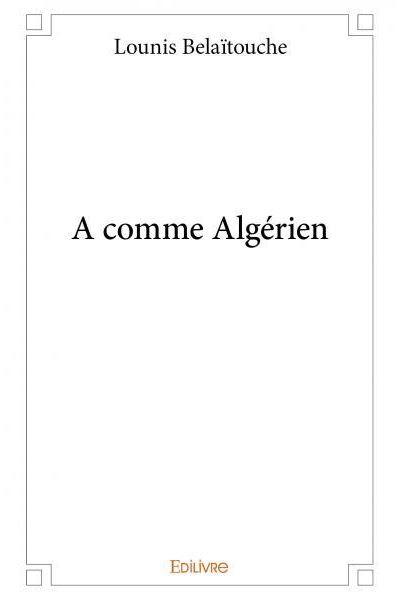 A comme Algérien