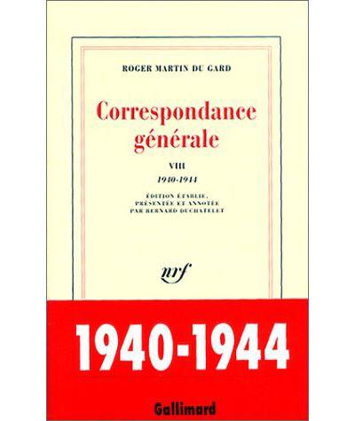 Correspondance générale (Tome 8-1940-1944)
