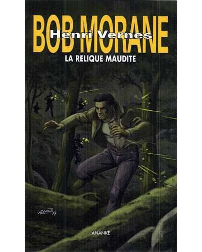 Bob Morane -  : La relique maudite
