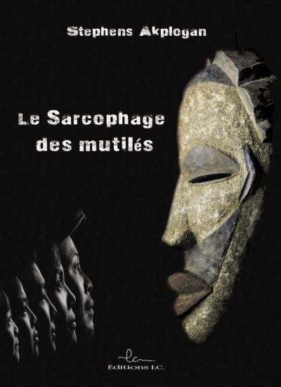 Le sarcophage des mutilés