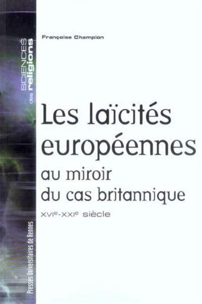 Laicites europeennes au miroir du cas britannique