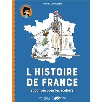 L Histoire De France Racontee Pour Les Ecoliers Mon Livret Cm1