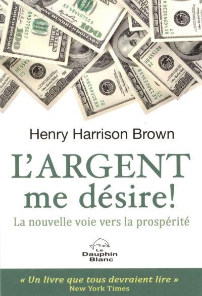 L'argent me désire! - 9782894364840 - 2,49 €