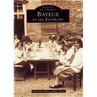 Bayeux et ses environs