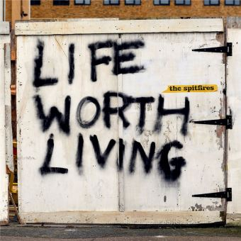 Life Worth Living - The Spitfires - CD album - Précommande & date ...