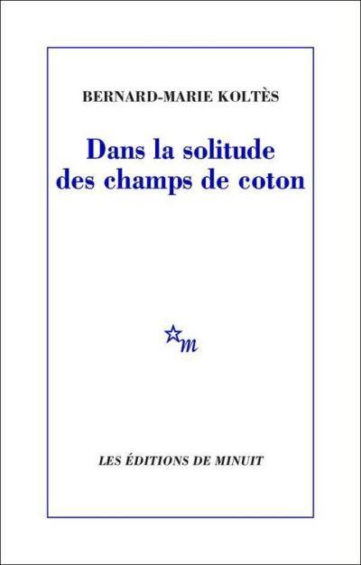 Dans la solitude des champs de coton - 9782707330789 - 5,49 €