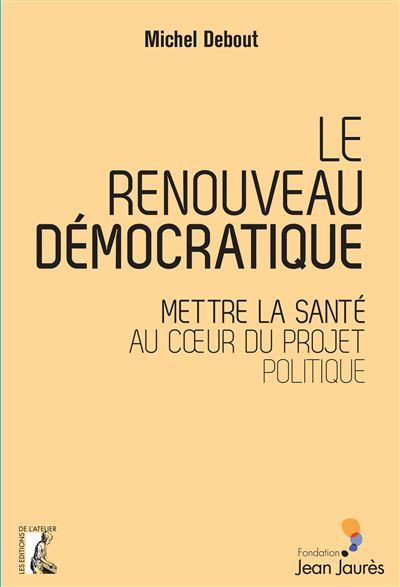 Le renouveau democratique