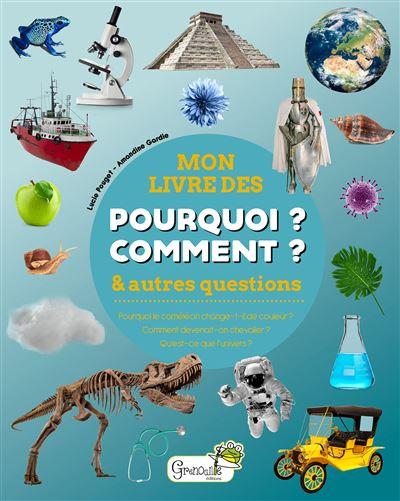 Mon Livre Des Pourquoi Comment Et Autres Questions Pdf