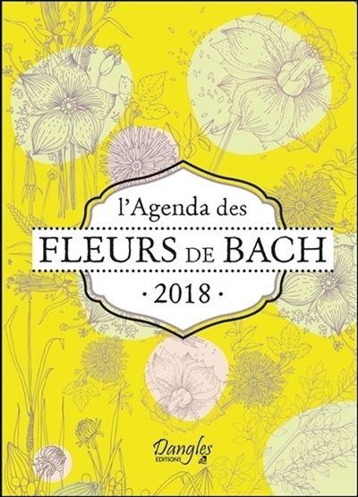 L´agenda 2018 Des fleurs de Bach - Dangles