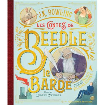 Harry Potter Version Illustree Les Contes De Beedle Le Barde