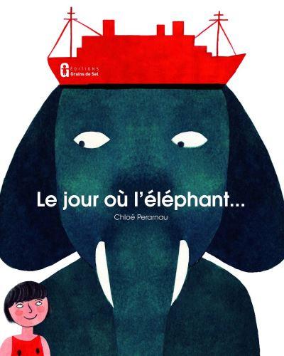 Le Jour où l'éléphant