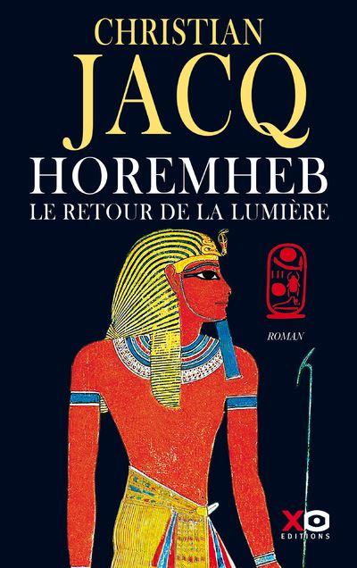 Horemheb, le retour de la lumière - Dédicacé par l'auteur