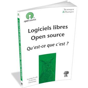 Logiciels Libres Open Source Qu Est Ce Que C Est