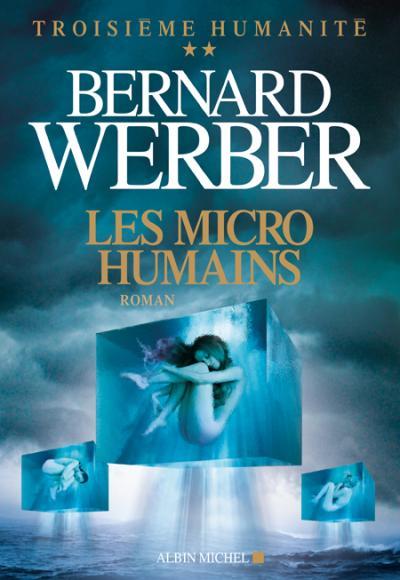 Troisième humanité - Troisième humanité - tome 2 Tome 2 : Les Micro-humains
