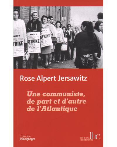 Une communiste de part et d'autre de l'Atlantique