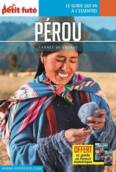 Pérou 2018 carnet petit fute + offre num