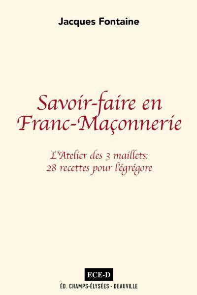 Savoir-faire en Franc-Maçonnerie