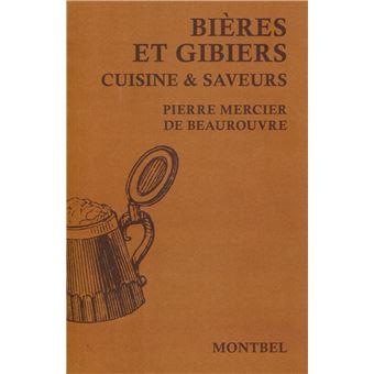 Bieres Et Gibiers Cuisine Et Saveurs Broche Mercier De