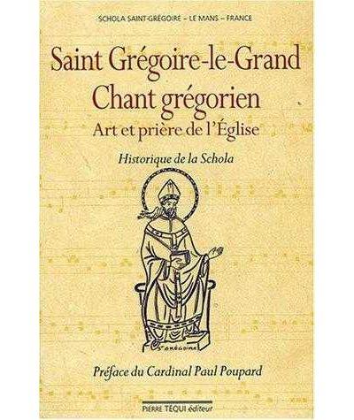 Saint Grégoire-Le-Grand, chant grégorien