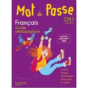 Mot De Passe Francais Cm1 Guide Pedagogique Cd