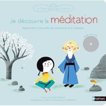 Je découvre la méditation - Livre + CD