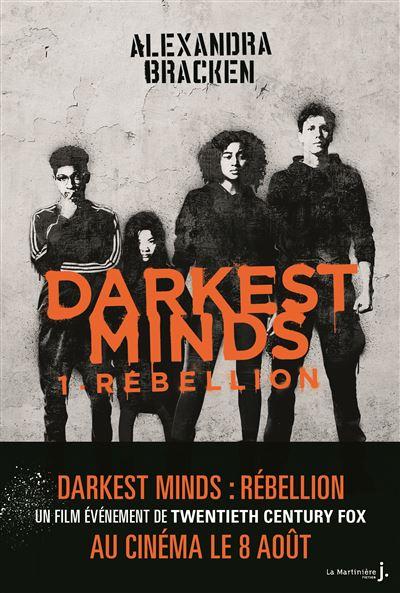 Darkest Minds - Rébellion - tome 1