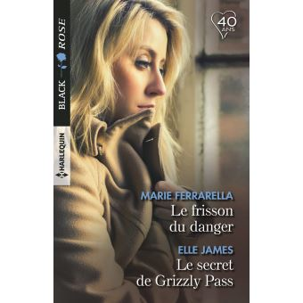 Le frisson du danger - Le secret de Grizzly Pass