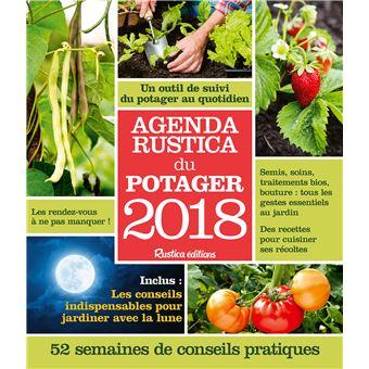 Agenda Rustica 2018 Du Potager Broche Robert Elger Achat Livre