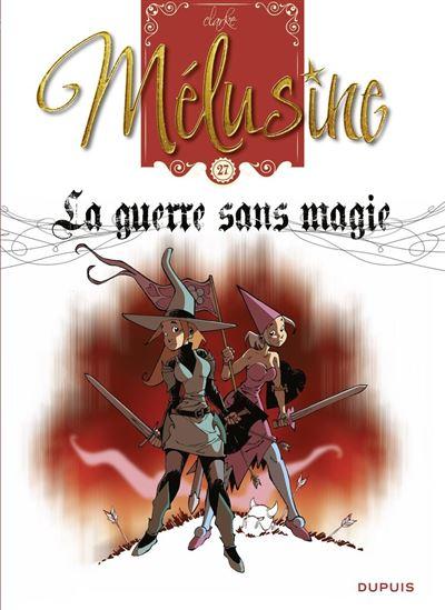 Mélusine - Tome 27 - La guerre sans magie - 9791034742998 - 5,99 €