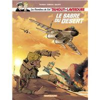 Les Chevaliers du ciel Tanguy et Laverdure - Le Sabre du désert
