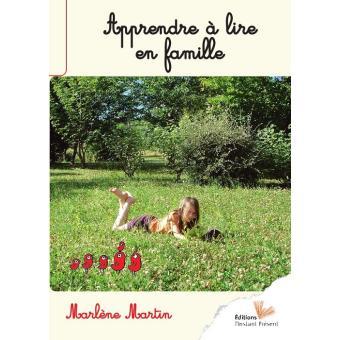 Apprendre à lire en famille Marlène Martin