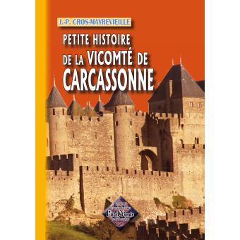 Petite histoire de la Vicomte de Carcassonne