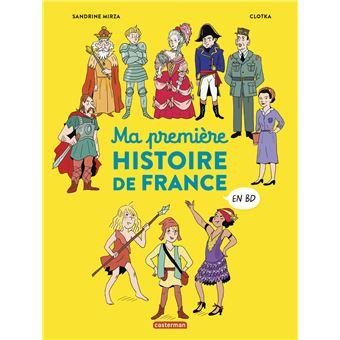Ma Premiere Histoire De France En Bd