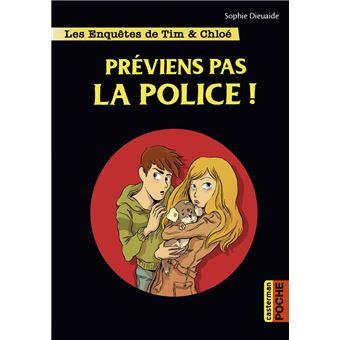 Les enquêtes de ChloéPréviens pas la police !