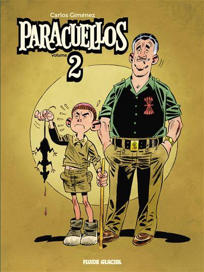 Paracuellos - Intégrale 02 - La suite inédite