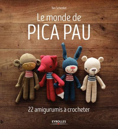 Le monde de Pica Pau - 22 amigurumis à crocheter - 9782212596229 - 13,99 €
