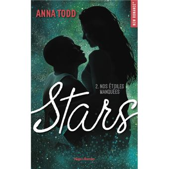 Stars Tome 2 Stars Nos Etoiles Manquees