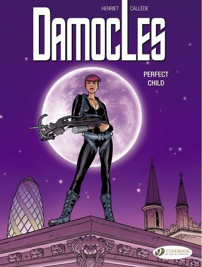 Damocles - tome 3 Perfect Child