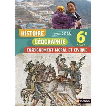 Histoire Geographie Enseignement Moral Et Civique 6e 2016 Manuel Eleve