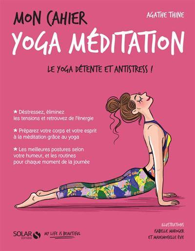 Mon cahier Yoga méditation - 9782263153037 - 4,99 €