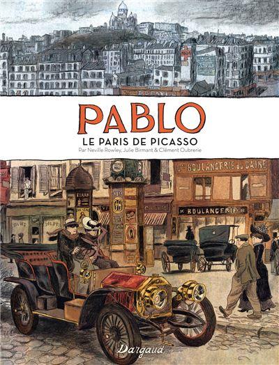 Pablo, le Paris de Picasso - Pablo, le Paris de Picasso