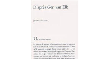 D'après Ger Van Elk-Un Art Contre Nature