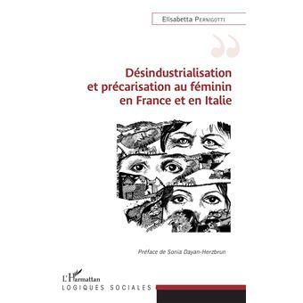 Desindustrialisation et precarisation au feminin en france e