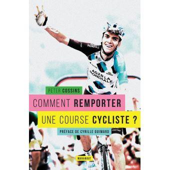 Comment remporter une course cycliste ?