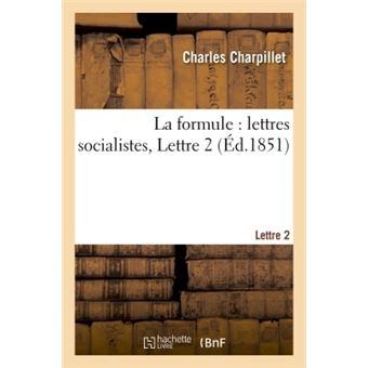 La formule : lettres socialistes, lettre 2