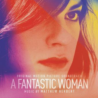 Une femme fantastique/una mujer fantastica/a fantastic woman