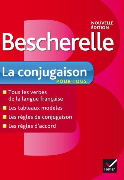 Bescherelle La conjugaison pour tous - Ouvrage de référence sur la conjugaison française - 9782218952272 - 6,99 €